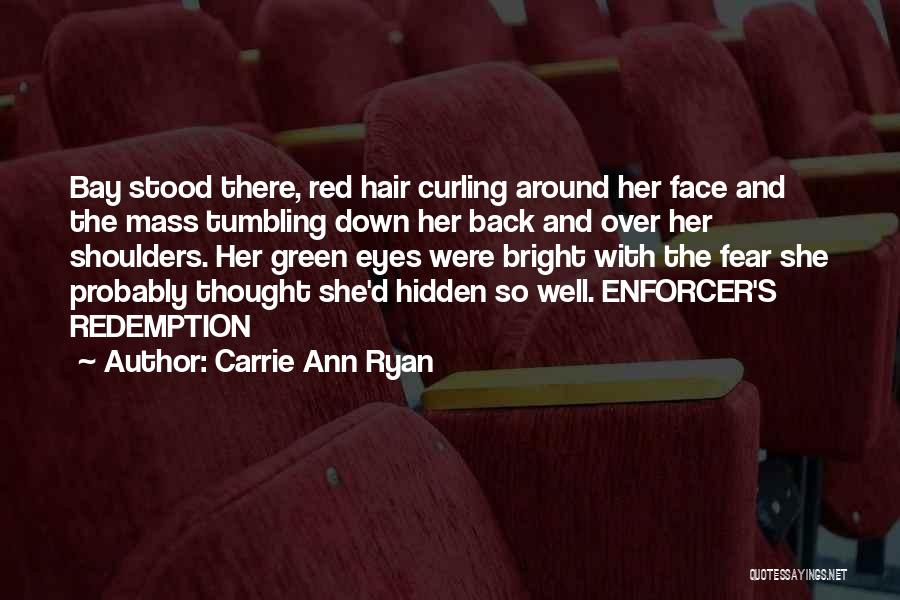 Curling Hair Quotes By Carrie Ann Ryan
