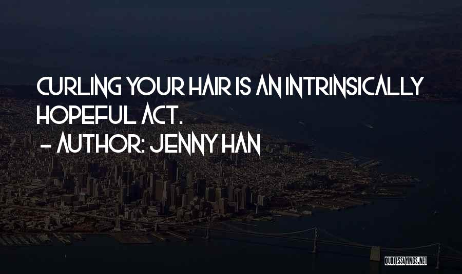 Curling Hair Quotes By Jenny Han