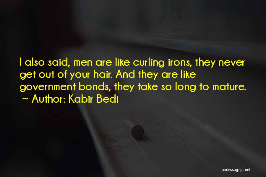 Curling Hair Quotes By Kabir Bedi
