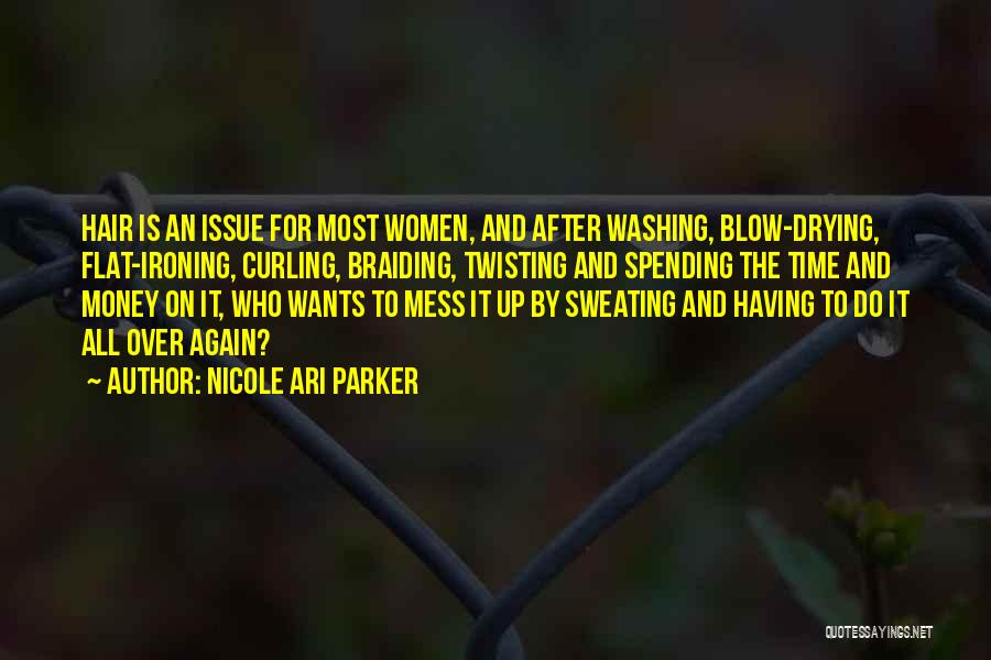 Curling Hair Quotes By Nicole Ari Parker