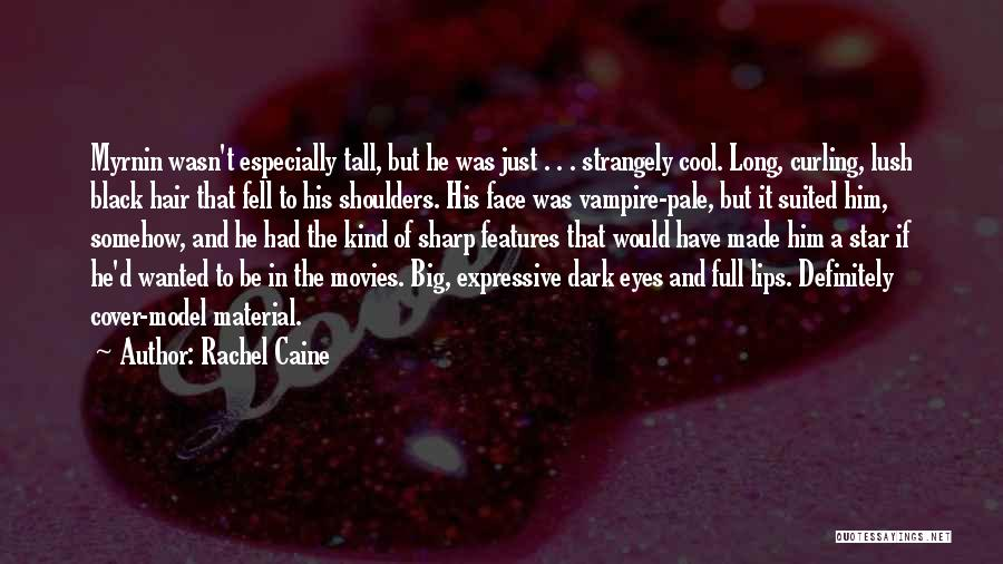 Curling Hair Quotes By Rachel Caine
