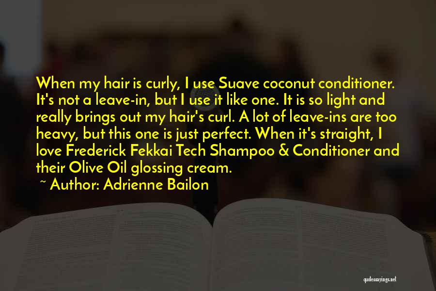 Curly Hair Love Quotes By Adrienne Bailon