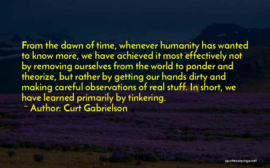 Curt Gabrielson Quotes 755161