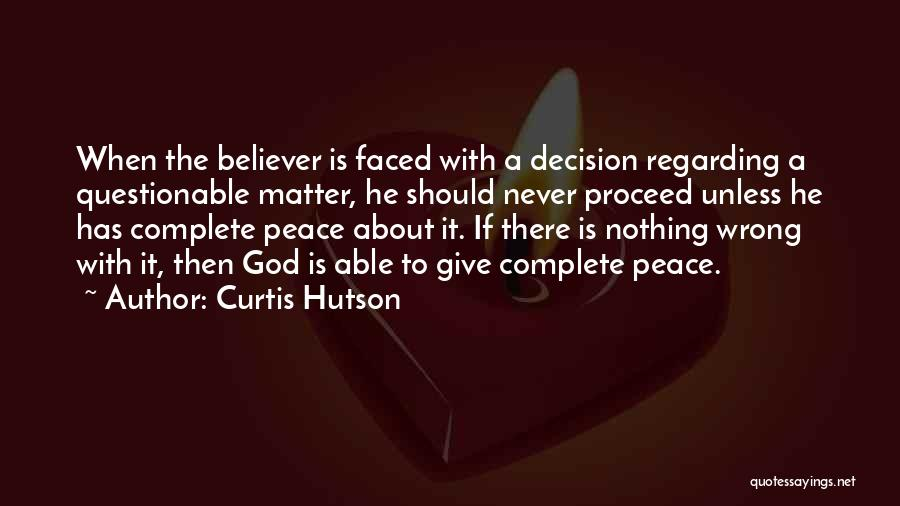 Curtis Hutson Quotes 578844