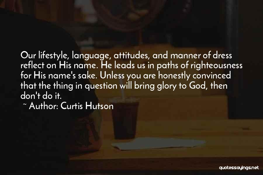 Curtis Hutson Quotes 678470
