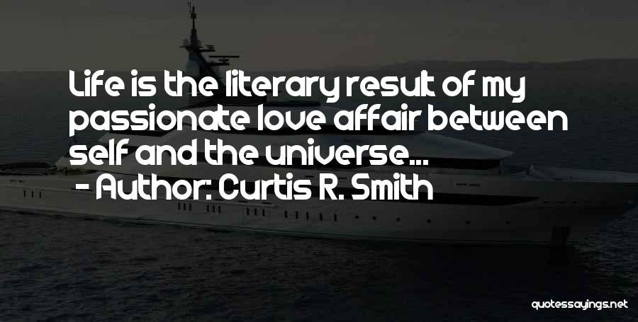 Curtis R. Smith Quotes 2103775
