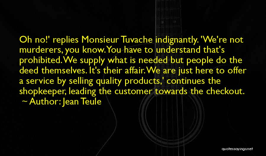 Customer Leading Quotes By Jean Teule