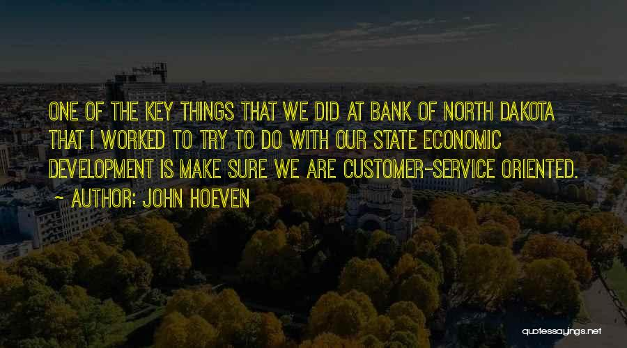 Customer Service Oriented Quotes By John Hoeven