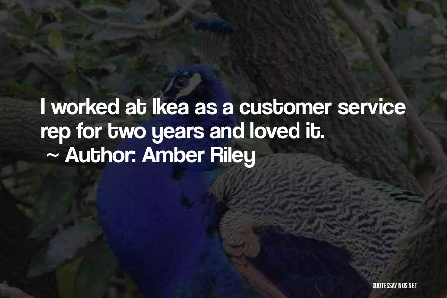 Customer Service Rep Quotes By Amber Riley