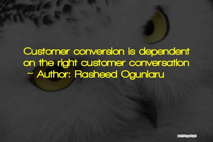 Customer Service Skills Quotes By Rasheed Ogunlaru