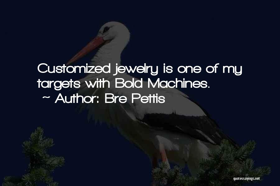 Customized Jewelry Quotes By Bre Pettis