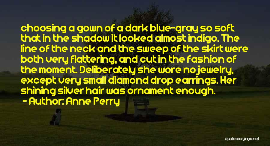 Cut Her Hair Quotes By Anne Perry
