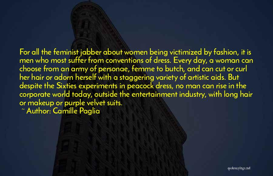 Cut Her Hair Quotes By Camille Paglia