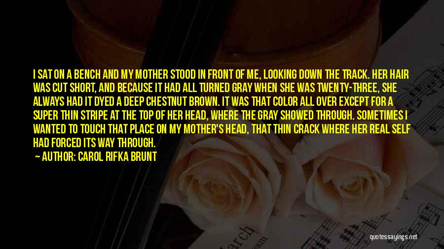 Cut Her Hair Quotes By Carol Rifka Brunt