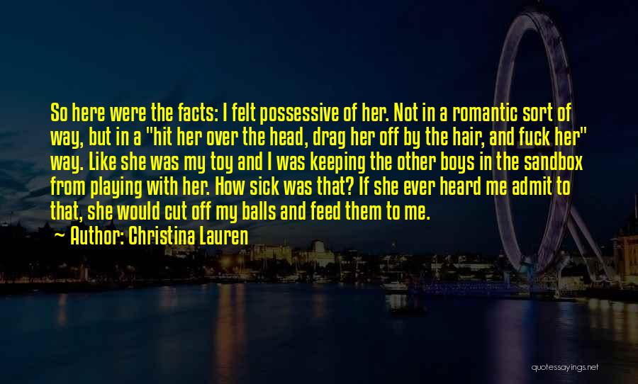 Cut Her Hair Quotes By Christina Lauren