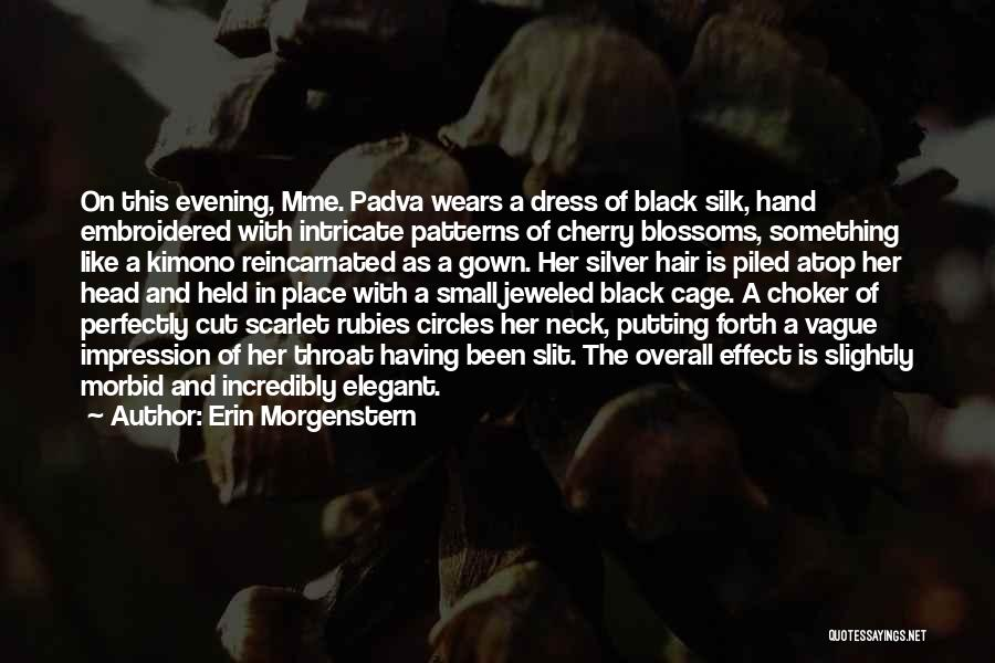 Cut Her Hair Quotes By Erin Morgenstern