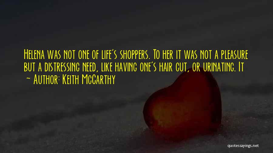 Cut Her Hair Quotes By Keith McCarthy