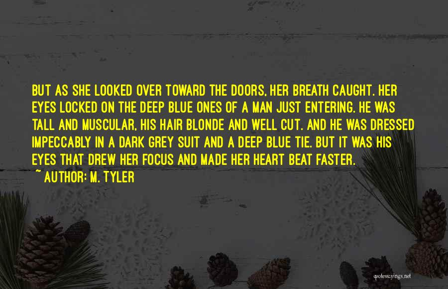 Cut Her Hair Quotes By M. Tyler