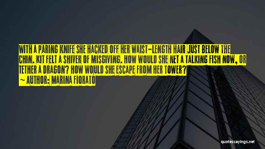 Cut Her Hair Quotes By Marina Fiorato
