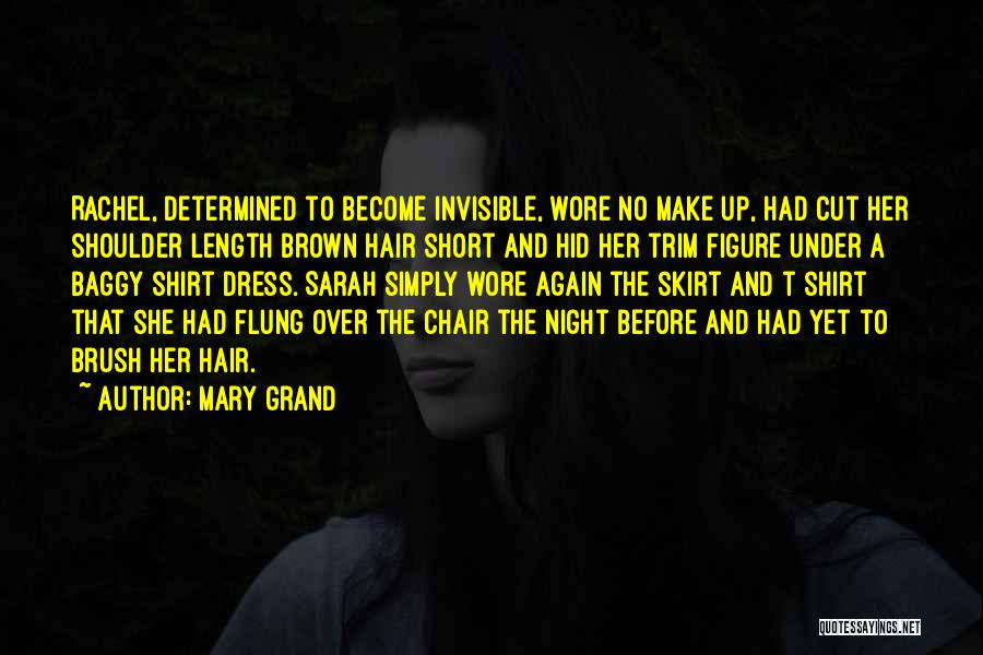 Cut Her Hair Quotes By Mary Grand