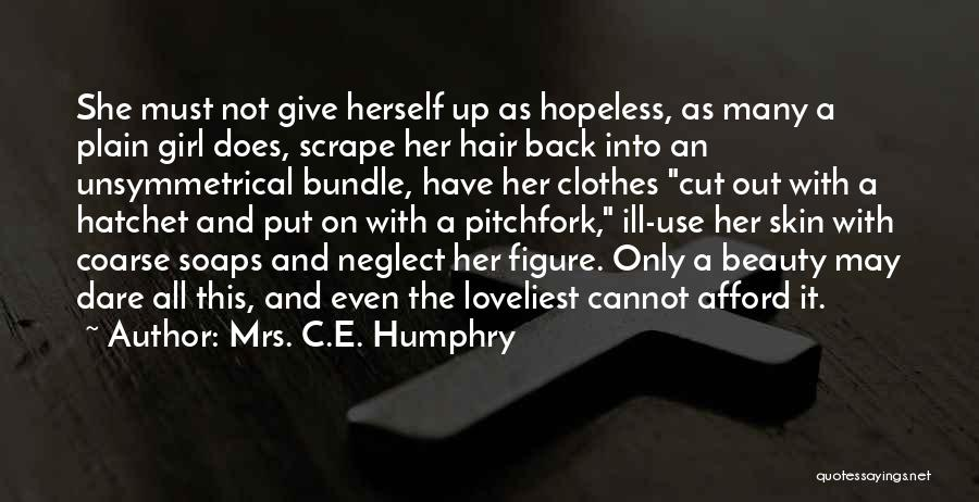 Cut Her Hair Quotes By Mrs. C.E. Humphry