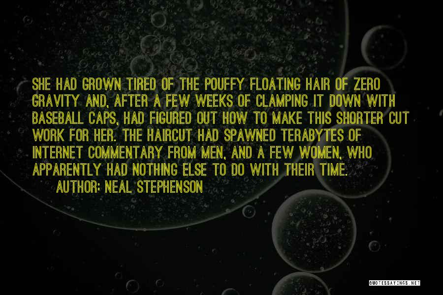 Cut Her Hair Quotes By Neal Stephenson