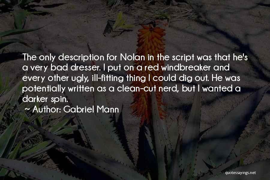 Cut Out Quotes By Gabriel Mann