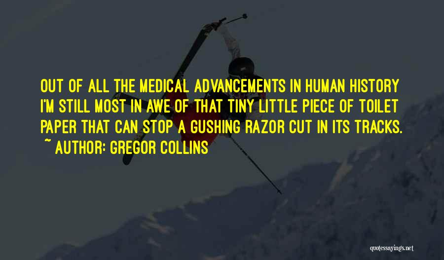 Cut Out Quotes By Gregor Collins