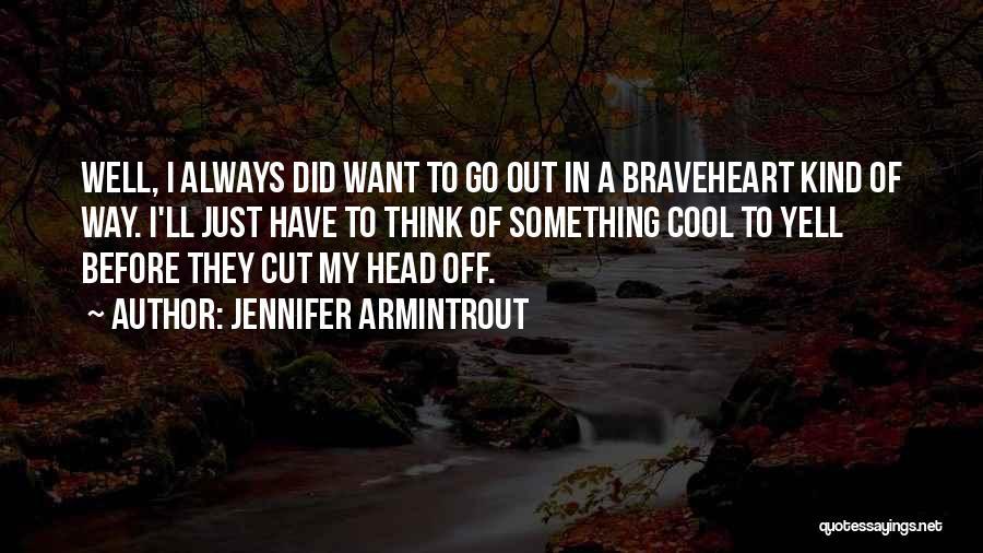 Cut Out Quotes By Jennifer Armintrout