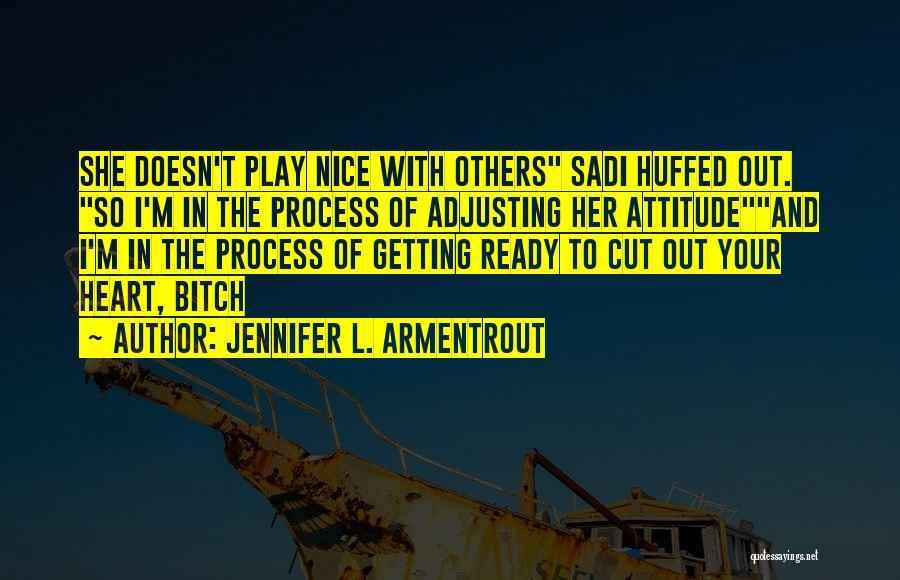 Cut Out Quotes By Jennifer L. Armentrout