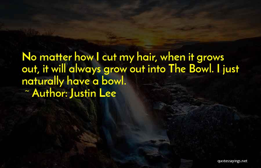 Cut Out Quotes By Justin Lee