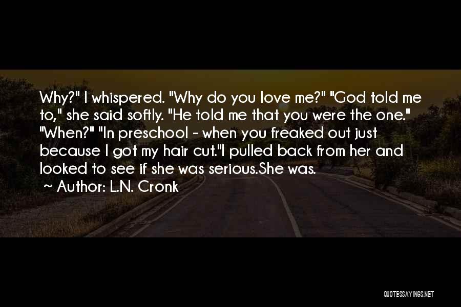 Cut Out Quotes By L.N. Cronk
