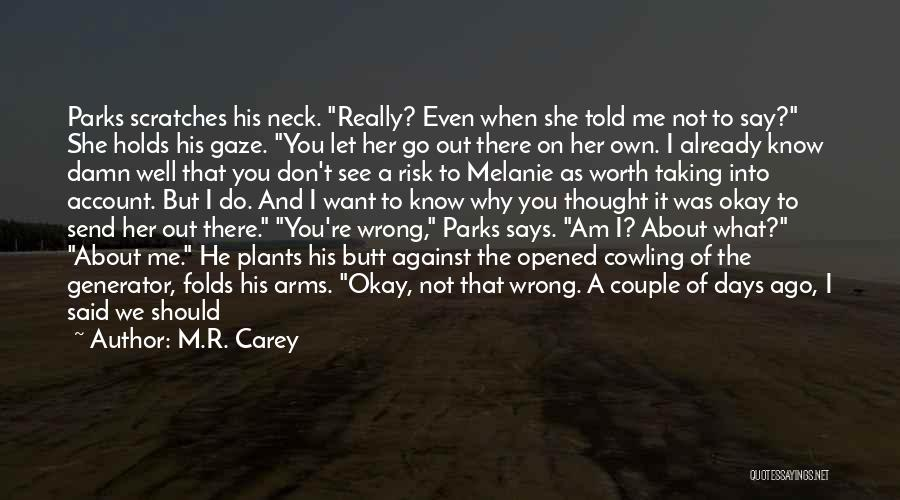 Cut Out Quotes By M.R. Carey