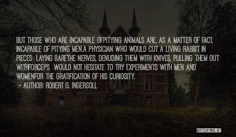 Cut Out Quotes By Robert G. Ingersoll