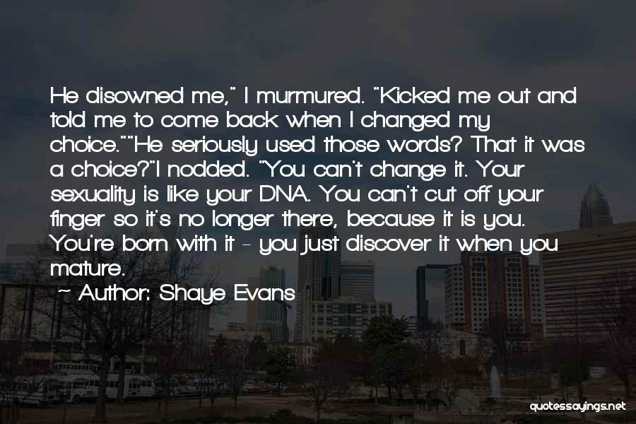 Cut Out Quotes By Shaye Evans