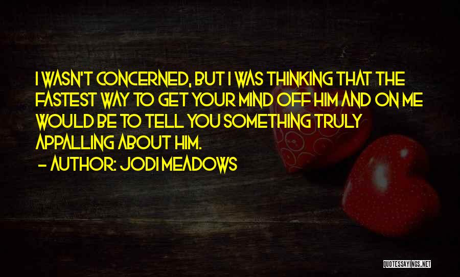 Cute And Flirty Quotes By Jodi Meadows