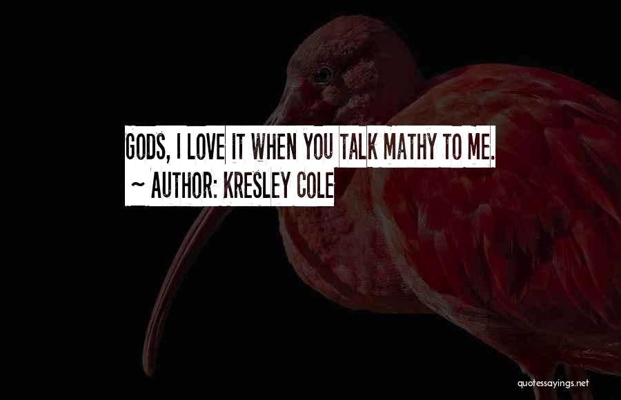 Cute And Flirty Quotes By Kresley Cole