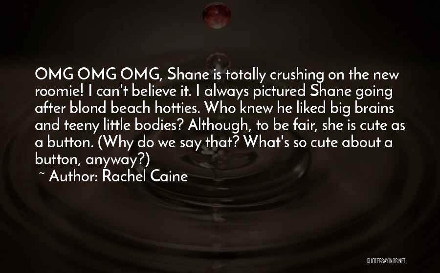 Cute Expressions Quotes By Rachel Caine