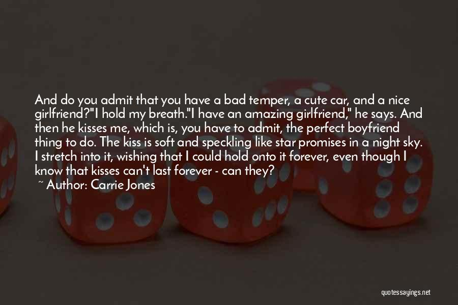 Cute Girlfriend And Boyfriend Quotes By Carrie Jones