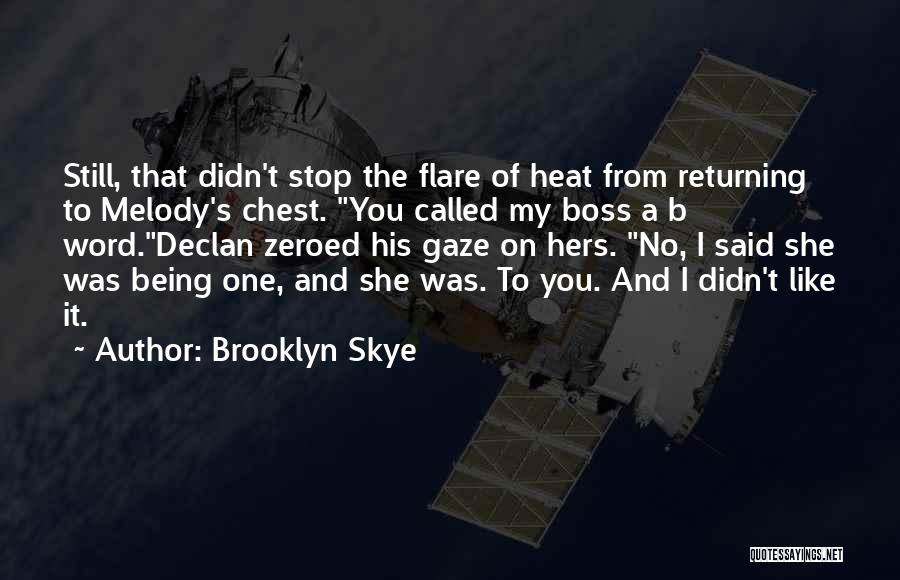 Cute I Still Like You Quotes By Brooklyn Skye