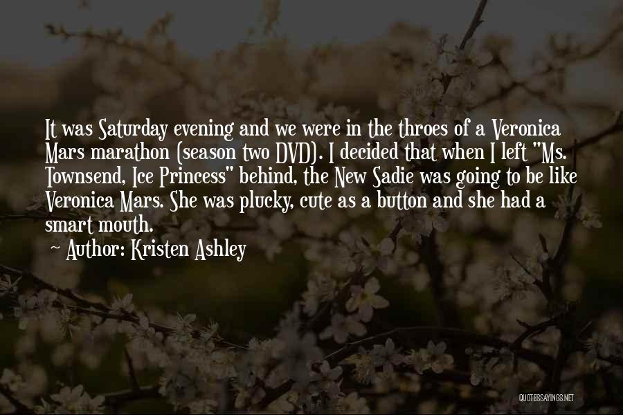 Cute I Still Like You Quotes By Kristen Ashley