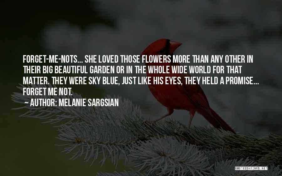 Cute I Still Like You Quotes By Melanie Sargsian