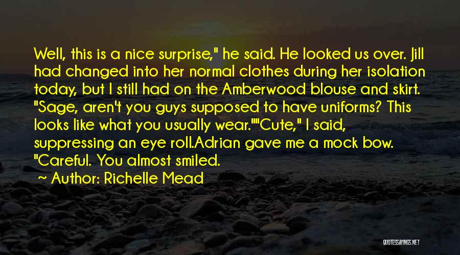Cute I Still Like You Quotes By Richelle Mead