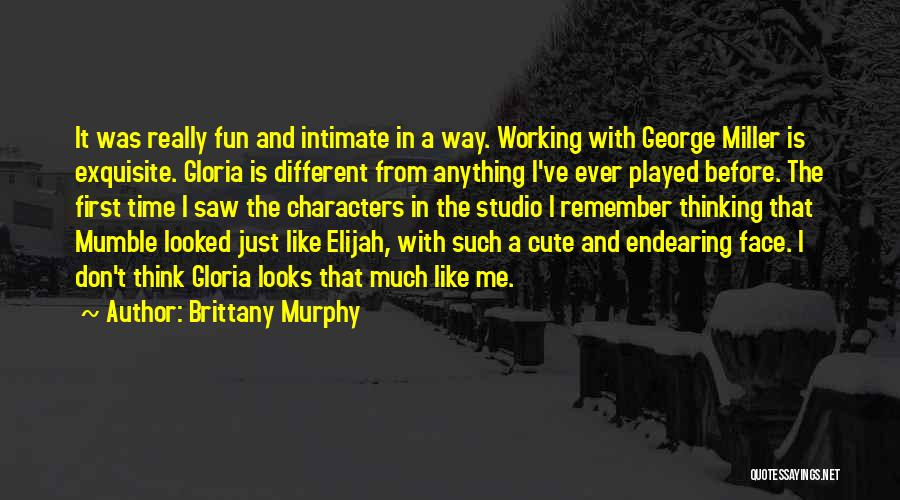 Cute Intimate Quotes By Brittany Murphy