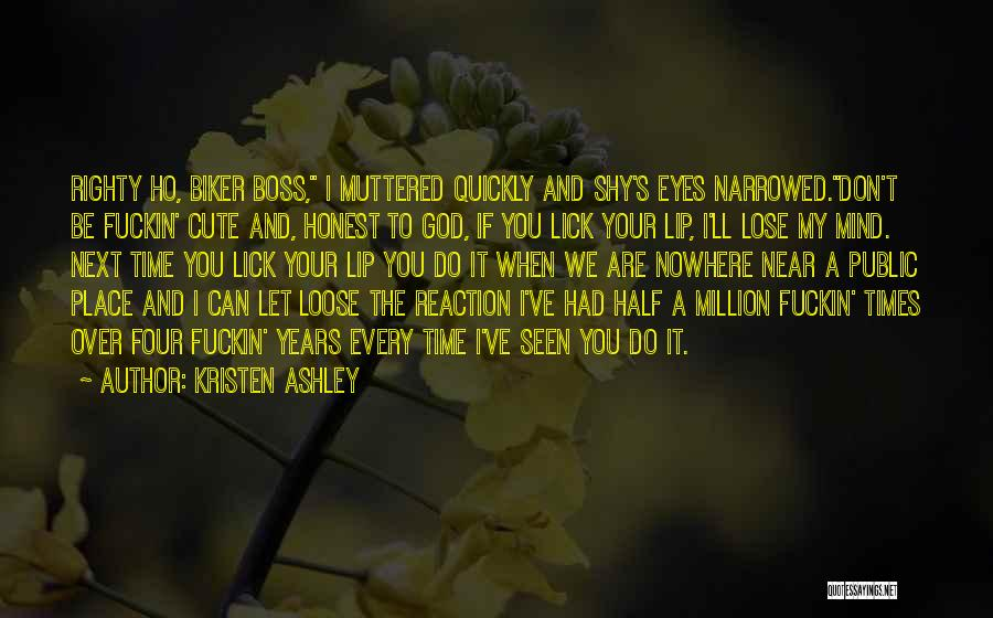 Cute Lip Quotes By Kristen Ashley