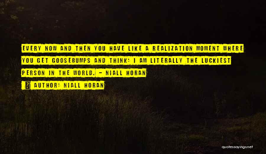 Cute Niall Horan Quotes By Niall Horan