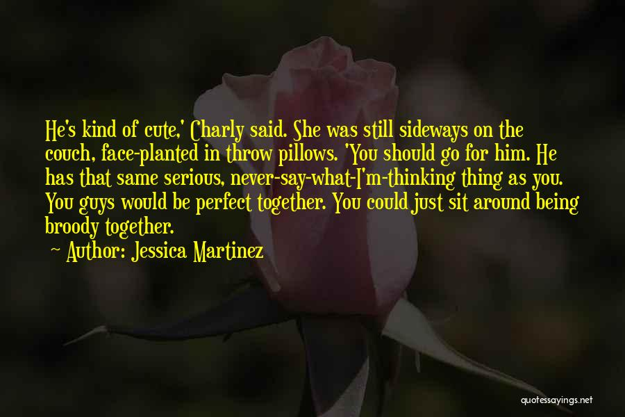 Cute Not Perfect Quotes By Jessica Martinez