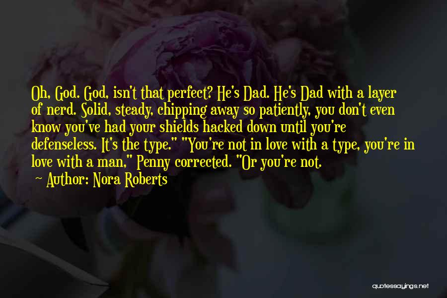 Cute Not Perfect Quotes By Nora Roberts