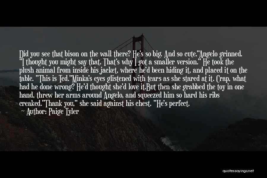 Cute Not Perfect Quotes By Paige Tyler