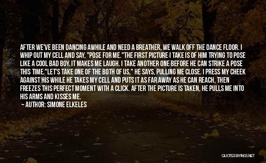 Cute Not Perfect Quotes By Simone Elkeles